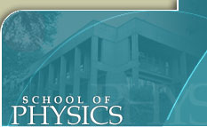 SCHOOL   OF  PHYSICS